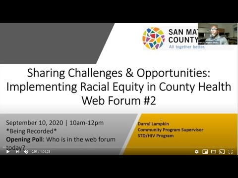Sharing Challenges & Opportunities: Implementing Racial Equity in County Health Web Forum #2