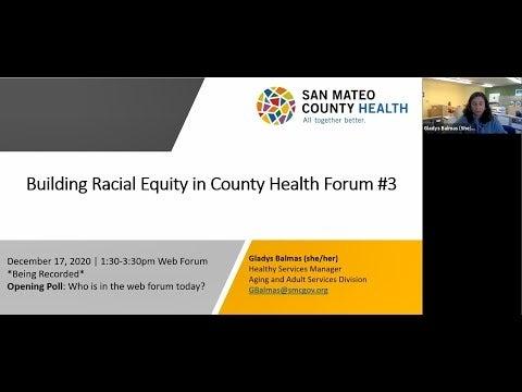 Building Racial Equity in County Health Web Forum #3