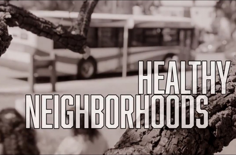 Healthy Neighborhoods Video
